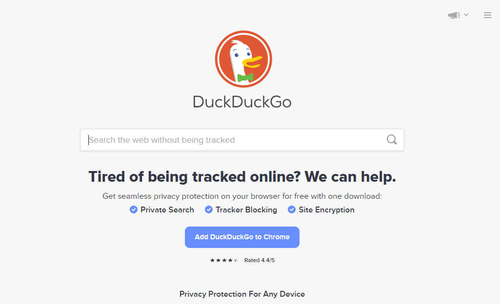 DuckDuckGo is a privacy-oriented browser extension and search engine